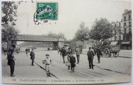 L'AVENUE DE PARIS - LE PONT DE SOISSONS - PLAINE SAINT-DENIS - Saint Denis