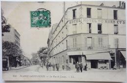 LA RUE DE LANDY  - PLAINE SAINT-DENIS - Saint Denis