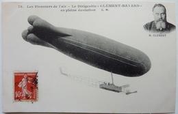 "LE DIRIGEABLE "" CLÉMENT-BAYARD "" EN PLEINE ÉVOLUTION - Aeronaves"