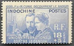 INDOCHINE   1944 -   YT  283  - Union Internationale Contre Le Cancer / Pierre Et Marie Curie - NEUF** - Cote 20.40e - Indochina (1889-1945)