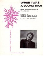 PARTITION WHEN I WAS A YOUNG MAN DE TIM ROSE - PAR CHARLES BRUTUS McCLAY - 1966 - EXC ETAT COMME NEUF - - Musica & Strumenti