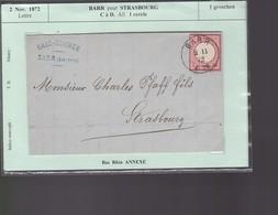 Une Lettre 1872  Timbre 1Groschen  Barr Pour Strasbourg   C à D .All  1cercle  Bas Rhin Annexé - Postmark Collection (Covers)