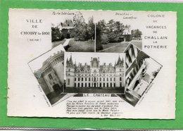 49 . Colonie De Vacances De CHALLAIN La POTHERIE , Ville  De  CHOISY Le ROI     .cpsm  9 X 14  . - Otros Municipios