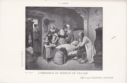 L'EMBARRAS DU MEDECIN DE  VILLAGE ,,,, C  LASCH ,,,,PUBLICITE AGENDA  GONNON - Malerei & Gemälde