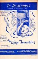 PARTITION TU REVIENDRAS DE TSCHAIKOWSKY / SOLAR / LEMARCHAND PAR ZARAH LEANDER - 1939 - EXC ETAT COMME NEUF - - Música De Películas