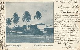 German Samoa Stamped Gruss Aus Apia Katholische Mission  Card P. Used 1904 To Curé D' Onville Meurthe Moselle Via Frisco - Samoa