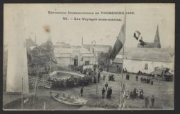 Exposition Internationale De Tourcoing 1906 - N° 25 - Les Voyages Sous Marine - 1906 - Tourcoing