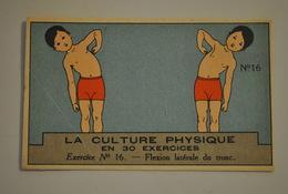 Chromo Bon Point Banania Exquis Dejeuner Sucré La Culture Physique En 30 Exercices Exercice 16 - Altri
