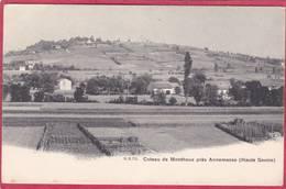 CPA 74 MONTHOUX Le Coteau De  Près ANNEMASSE ( Vétraz C/ GAILLARD  Carte Précurseur - Altri Comuni