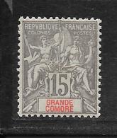 GRANDE COMORE - N° 15 NEUF * - COTE = 12.50 € - Grande Comore (1897-1912)
