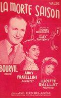 PARTITION MORTE SAISON PAR BOURVIL / ANNY FRATELLINI / LUCETTE RAILLAT - 1956 - EXC ETAT - - Music & Instruments