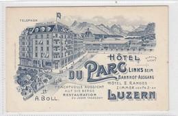 Luzern. Hotel Du Parc. - LU Luzern