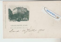AIX-les-BAINS :Grand Hotel D'AIX. Précurseur. - Aix Les Bains