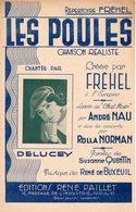 PARTITION LES POULES REPERTOIRE FREHEL PAR DELUCEY - ANNEES 30 - EXC ETAT PROCHE DU NEUF - - Other