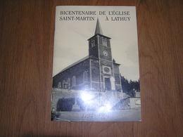 BICENTENAIRE DE L'EGLISE SAINT MARTIN à LATHUY 1794 1994 Régionalisme Brabant Wallon Procession Cortège Chapelle Curé - Culture