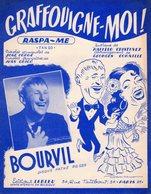 PARTITION GRAFFOUIGNE MOI PAR BOURVIL - 1952 - EXC ETAT PROCHE DU NEUF - - Musica & Strumenti