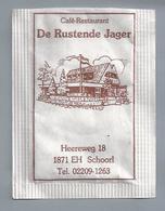 Suikerzakje.- SCHOORL. Café Restaurant - DE RUSTENDE JAGER - Heereweg 18. Suiker Sucre Zucchero Zucker Sugar - Suiker