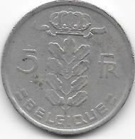 BELGIQUE 1977 - 5 Francs - 1951-1993: Baudouin I