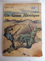 Collection Patrie - Nmr 47 - Un Gosse Héroique -Edition Rouff - 1914-18