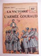 Collection Patrie - Nmr 121 - La Victoire De L'Armée Gouraud -Edition Rouff - 1914-18