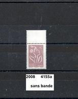 Variété De 2008  Neuf ** Y&T N° 4155a Sans Bande - Varieteiten: 2000-09 Postfris