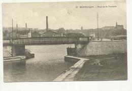 03 . MONTLUCON . PONT DE LA VERRERIE - Montlucon