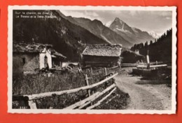 PCM-15 Anniviers  Sur Le Chemin De Zinal  Le Besso Et Dent Blanche.  Perrochet 8687, Non Circulé - VS Valais