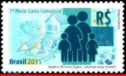Ref. BR-3301 BRAZIL 2015 ., WORTHY MINIMUM WAGE, SALARY: VALUE THAT RIGHT!, MNH 1V Sc# 3301 - Brasilien