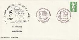 OT Sur Env.: La Poste En Chansons, 1er Forum Des Ainés (Périgueux En Dordogne-Périgord) Du 30-06-1991 - Marcophilie (Lettres)