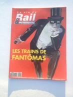 Vie Du Rail 1994 2457 FANTOMAS ST CALAIS BURGEAT EYMOUTIERS USSEL PAUL DELVAUX SAINT MILLEVACHES - Trains