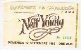 SAL054 BIGLIETTO CONCERTO NEIL YOUNG 1982 - Biglietti Per Concerti