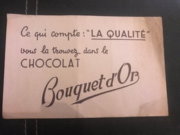 A BUVARD Ancien CHOCOLAT BOUQUET D'OR - Blotters