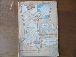 DEPARTEMENT DE LA SEINE INFERIEURE LA FRANCE ILLUSTREE NOUVELLE PUBLICATION DE GRAND LUXE PUBLICATIONS LULES ROUFF & Cie - Normandie