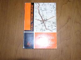 LES FORCES ARMEES BELGES 1940 1945 Guerre 40 45 Drôle De Guerre RAF Garde Civique Congo Mai 40 Campagne 18 Jours - War 1939-45