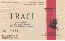 BIGLIETTO D INGRESSO- TRACI ARTE E CULTURA -VENEZIA- - Toegangskaarten