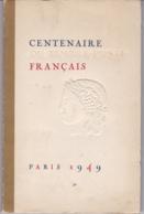 CENTENAIRE DU TIMBRE FRANCAIS PARIS 1949 - Other