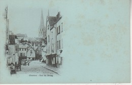28 - CHARTRES - Rue Du Bourg - Chartres