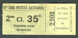 Ticket - Billet Ou Titre De Transport Bus - Cie Des Petits Autobus - Paris - 2 ème Classe - 35 C - Europe