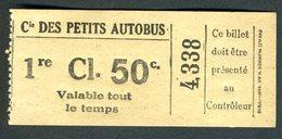 Ticket - Billet Ou Titre De Transport Bus - Cie Des Petits Autobus - Paris - 1 ère Classe - 50 C - Europe