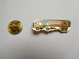 Beau Pin's , Transport Camion Citerne Gaz , L'Air Liquide , Transports SOAR - Transportes