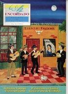 Revue De Musique - Encordado Revista De Guitarra - N° 3 - Atahualpa Yupanqui - Revues & Journaux