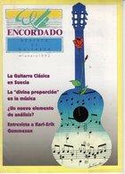 Revue De Musique - Encordado Revista De Guitarra - N° 1 - La Guitarra Clasica En Suecia - Revues & Journaux