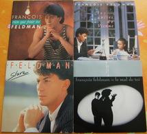 FRANCOIS FELDMAN - Quatre 45 Tours - Vinyles
