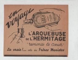 En Voyage L'Arquebuse De L'Hermitage Frères Maristes - Werbung