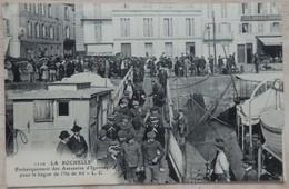 La Rochelle (17) - Embarquement Des Assassins D Igornay Pour Le Bagne De L Ile De Ré - Circulé: 1917 - 2 Scans - La Rochelle