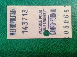 Ticket De Métro 1943 Pour Campo-Formio - Subway