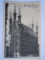 Hôtel De Ville De Louvain Stadhuis Van Leuven Nels 1009 Uitg Koninklijke Musea  Kaart Of Chromo? - Leuven