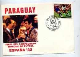 Lettre Fdc 1982 Champion Monde Football 1982 - Paraguay
