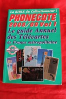 PHONECOTE 2008  /  09 - Schede Telefoniche