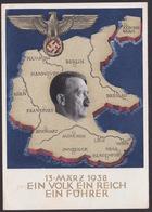AK Propaganda /  13 März 1938 / EIN VOLK EIN REICH EIN FÜHRER  / Geschrieben Von Anacker Heinrich - Weltkrieg 1939-45